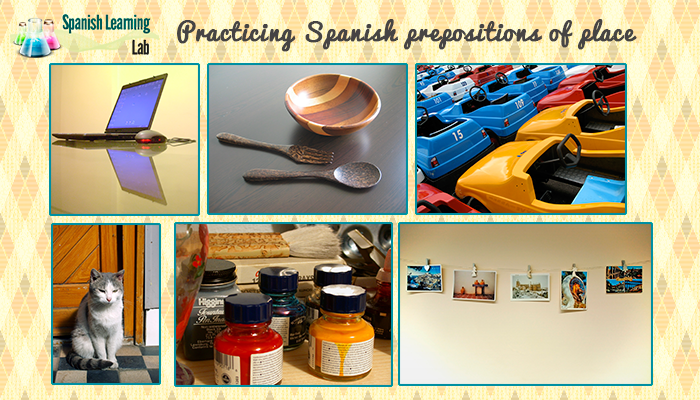 Practicing prepositions of place in Spanish