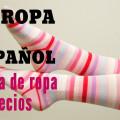 Comprando ropa en español: precios y qué estas usando