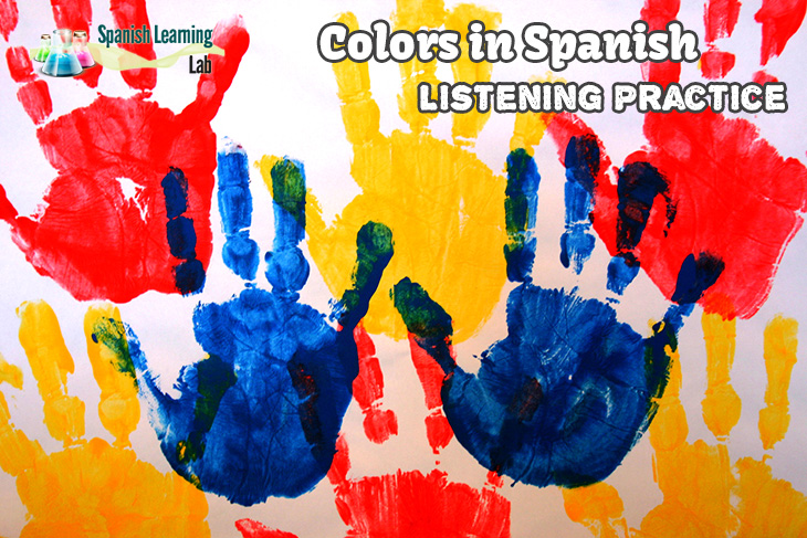Colors in Spanish Listening Activities and Conversations for Practice