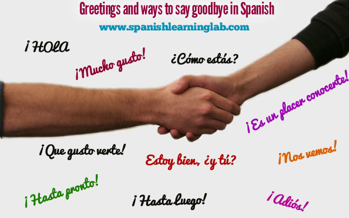Greetings and ways to say goodbye in Spanish