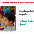 Spanish classroom questions and phrases