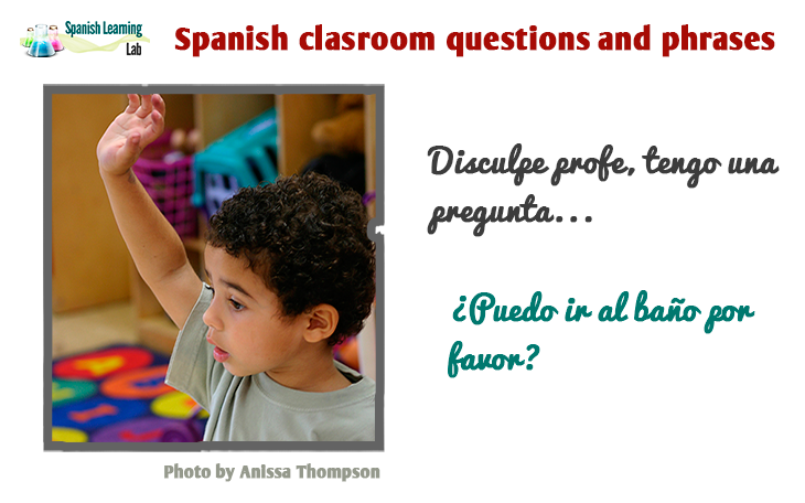 Spanish Classroom Questions And Phrases Spanishlearninglab Accurate pronunciation is the difference between telling a spanish speaker that you plan to bring potatoes (papas) or fathers (papás) to their dinner party. spanish classroom questions and phrases