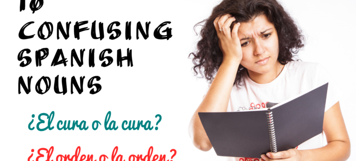 Confusing Spanish Words and Nouns
