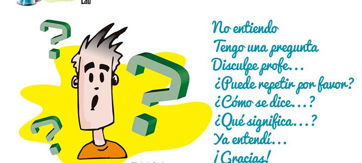 Preguntas y frases útiles para la clase de español