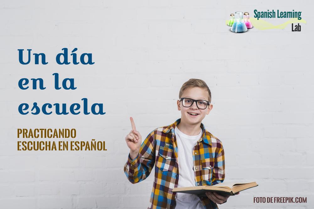 A Day at School in Spanish - Listening Practice | Un día en la escuela