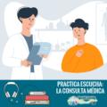 La-Consulta-Médica-en-Español-enfermedades-y-conversaciones-con-el-doctor-at-the-doctor-in-Spanish